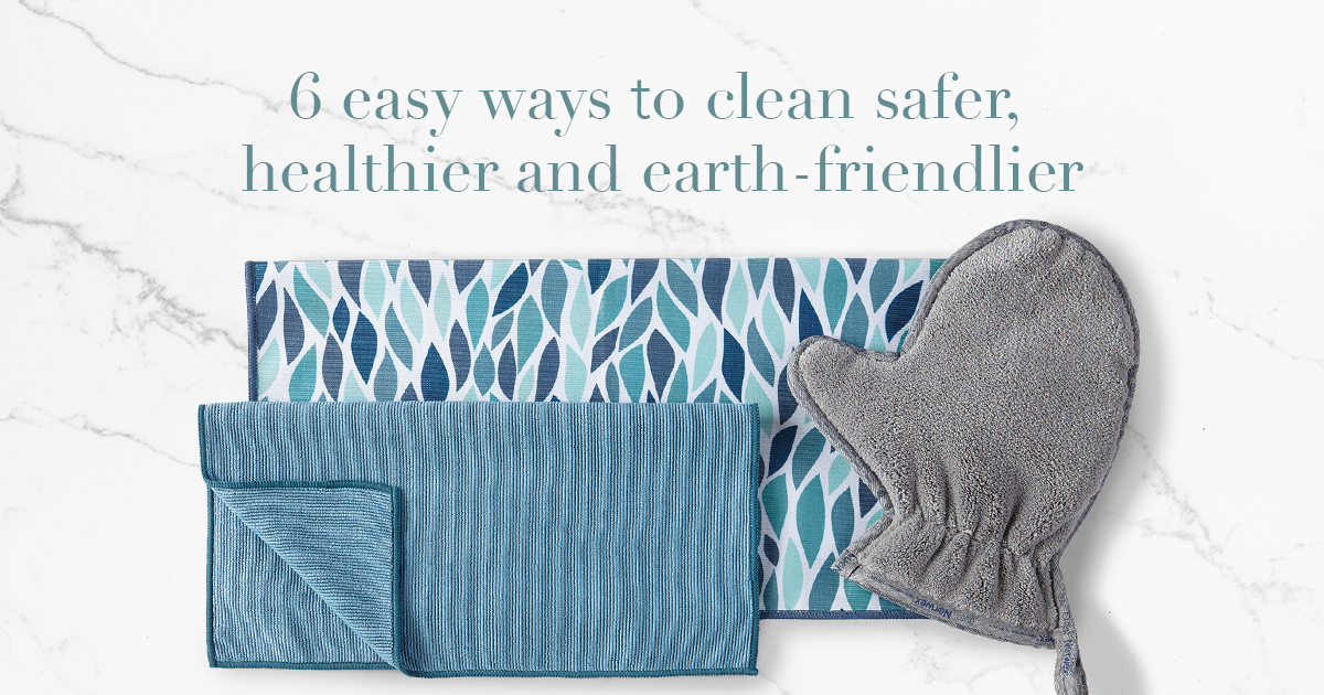 6 Ways to Clean Safer this Month